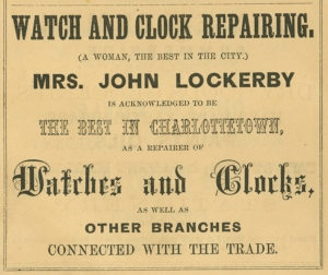 Mrs. HoIn Lockerby's Watch and Clock Repair was an early business run by a woman